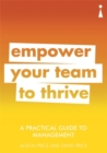 A Practical Guide to Management : Empower Your Team to Thrive