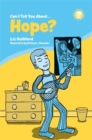 Can I Tell You About Hope? : A Helpful Introduction for Everyone - Book