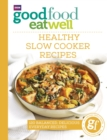 Good Food Eat Well: Healthy Slow Cooker Recipes - Book