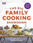 The Big Family Cooking Showdown : All the Best Recipes from the BBC Series - Book