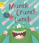 Reading Gems Phonics: Munch Crunch Lunch (Book 3)