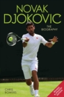 Novak Djokovic - The Biography
