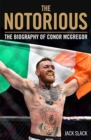Notorious : The Life and Fights of Conor McGregor - Book