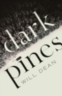 Dark Pines: 'Stylish, compelling and as chilling as a Swedish winter.' - Fiona Cummins - Book