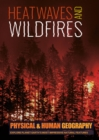 Heatwaves and Wildfires - Book