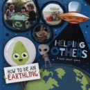 Helping Others (A Book About Giving) - Book