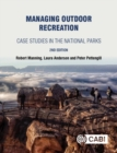 Managing Outdoor Recreation : Case Studies in the National Parks - Book