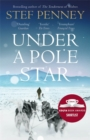 Under a Pole Star : A Richard & Judy Book Club pick - the most unforgettable love story of the year - Book