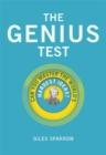 The Genius Test : Can You Master the World's Hardest Ideas?