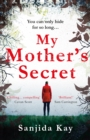 My Mother's Secret : A brilliantly twisty, tense and chilling novel of deception...