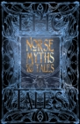 Norse Myths & Tales : Epic Tales