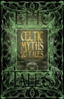 Celtic Myths & Tales : Epic Tales