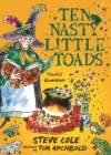 Ten Nasty Little Toads : The Zephyr Book of Cautionary Tales