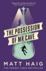 The Possession of Mr Cave - Book