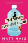 The Dead Fathers Club - Book
