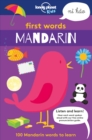 First Words - Mandarin : 100 Mandarin words to learn