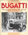 Bugatti - The 8-Cylinder Touring Cars 1920-34 : The 8-Cylinder Touring Cars 1920-1934 - Types 28, 30, 38, 38a, 44 & 49