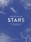 Written in the Stars : Constellations, facts and folklore