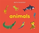Britta Teckentrup's Animals - Book