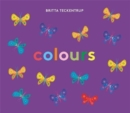 Britta Teckentrup's Colours - Book
