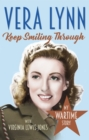 Keep Smiling Through : My Wartime Story - Book