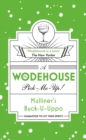 Mulliner's Buck-U-Uppo : (Wodehouse Pick-Me-Up)