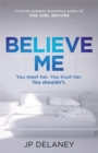 Believe Me - Book
