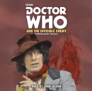 Doctor Who and the Invisible Enemy : 4th Doctor Novelisation