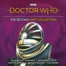 Doctor Who: The Second UNIT Collection : Five more classic novelisations of TV adventures featuring UNIT!