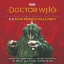 Doctor Who: The Alien Worlds Collection : Five classic novelisations of TV adventures on alien planets!