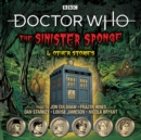 Doctor Who: The Sinister Sponge & Other Stories : Doctor Who Audio Annual