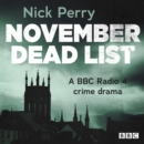 November Dead List : A Full-Cast Crime Drama: The Complete Series 1 and 2