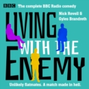Living with the Enemy : The Complete BBC Radio comedy