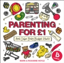 Ladbaby - Parenting for GBP1 : ...and other baby budget hacks - Book