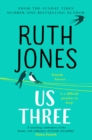 Us Three : The instant Sunday Times bestseller
