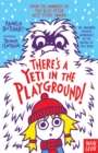 There's A Yeti In The Playground! - eBook