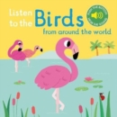 Listen to the Birds From Around the World - Book
