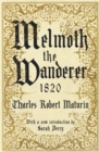 Melmoth the Wanderer 1820 : with an introduction by Sarah Perry - Book