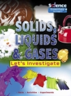Solids, Liquids and Gases: Let's Investigate - Book