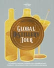 Lonely Planet's Global Distillery Tour - Book