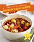 The Really Hungry Vegetarian Student Cookbook - Book