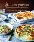 The Guilt-free Gourmet : Indulgent Recipes without Wheat, Dairy or Cane Sugar - Book