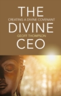 Divine CEO, The : creating a divine covenant