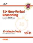 New 11+ CEM 10-Minute Tests: Non-Verbal Reasoning - Ages 10-11 Book 1 (with Online Edition) - Book