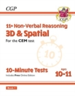 New 11+ CEM 10-Minute Tests: Non-Verbal Reasoning 3D & Spatial - Ages 10-11 Book 1 (with Online Ed) - Book