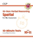 New 11+ GL 10-Minute Tests: Non-Verbal Reasoning Spatial - Ages 10-11 (with Online Edition) - Book