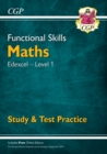New Functional Skills Maths: Edexcel Level 1 - Study & Test Practice (for 2020 & beyond) - Book