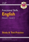 New Functional Skills English: Edexcel Level 2 - Study & Test Practice (for 2020 & beyond) - Book