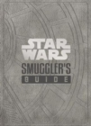 Star Wars - The Smuggler's Guide - Book