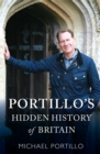 Portillo's Hidden History of Britain - Book